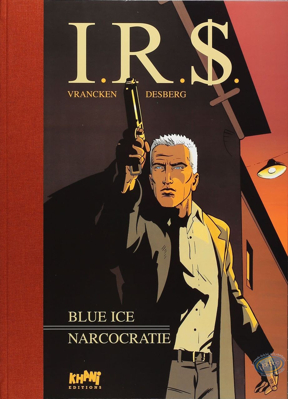 Limited First Edition, I.R.$. : Blue Ice - Narcocratie