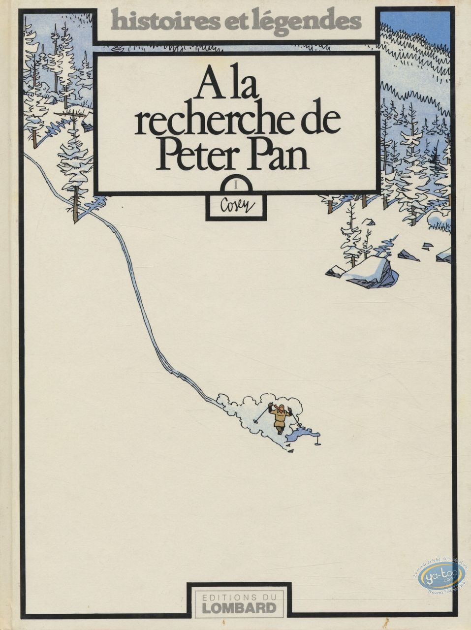 Listed European Comic Books, Recherche de Peter Pan (A la) : A la Recherche de Peter Pan