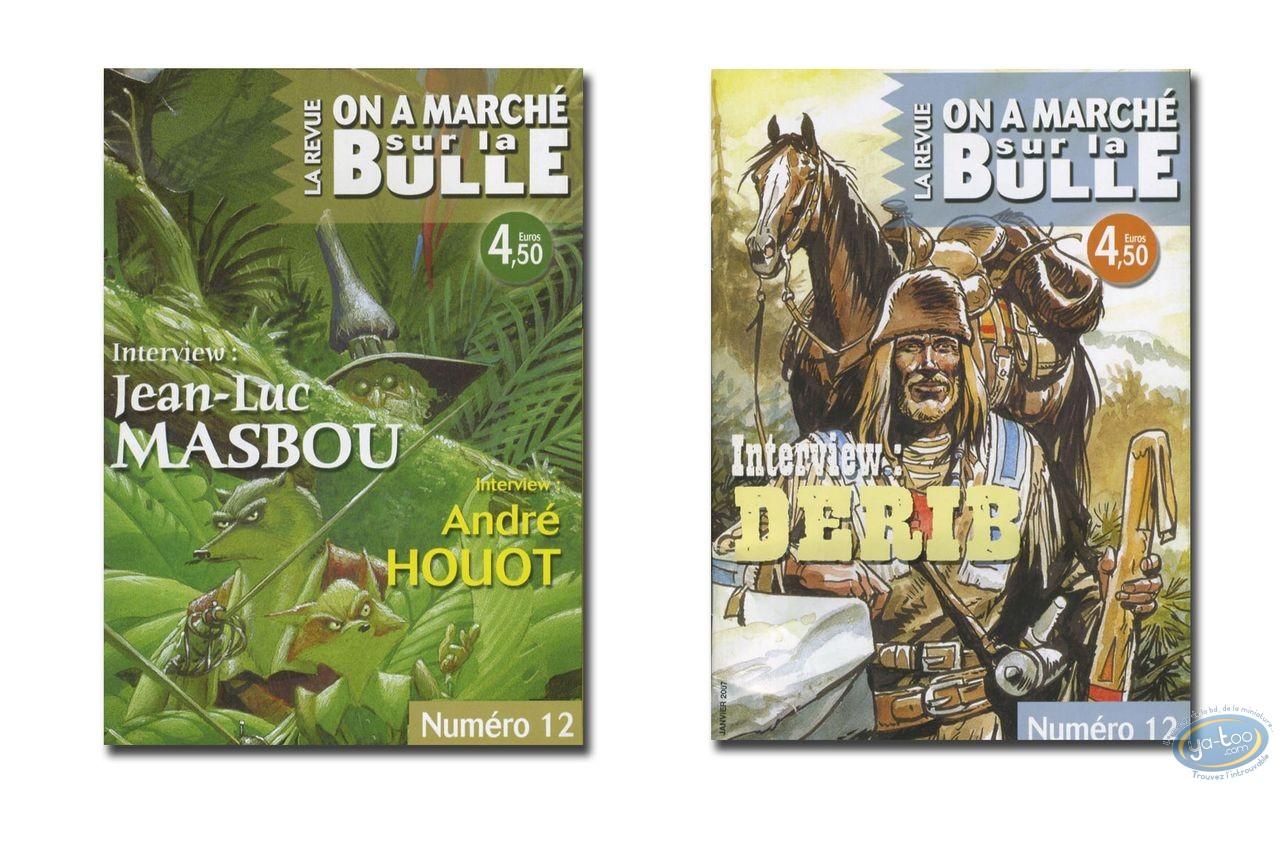 Monography, On a Marché sur la Bulle : Derib, Houot, Masbou