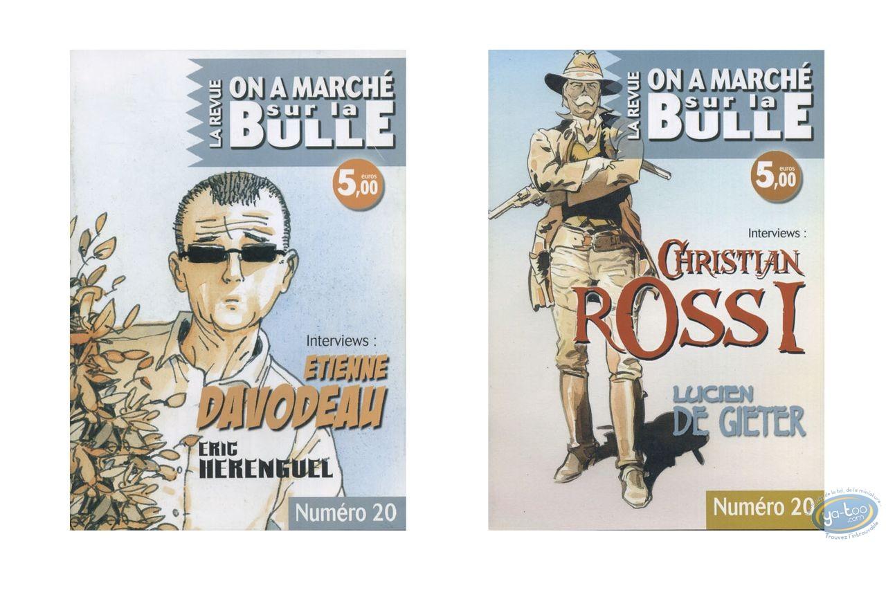 Monography, On a Marché sur la Bulle : Davodeau, Herenguel, Rossi, De Gieter