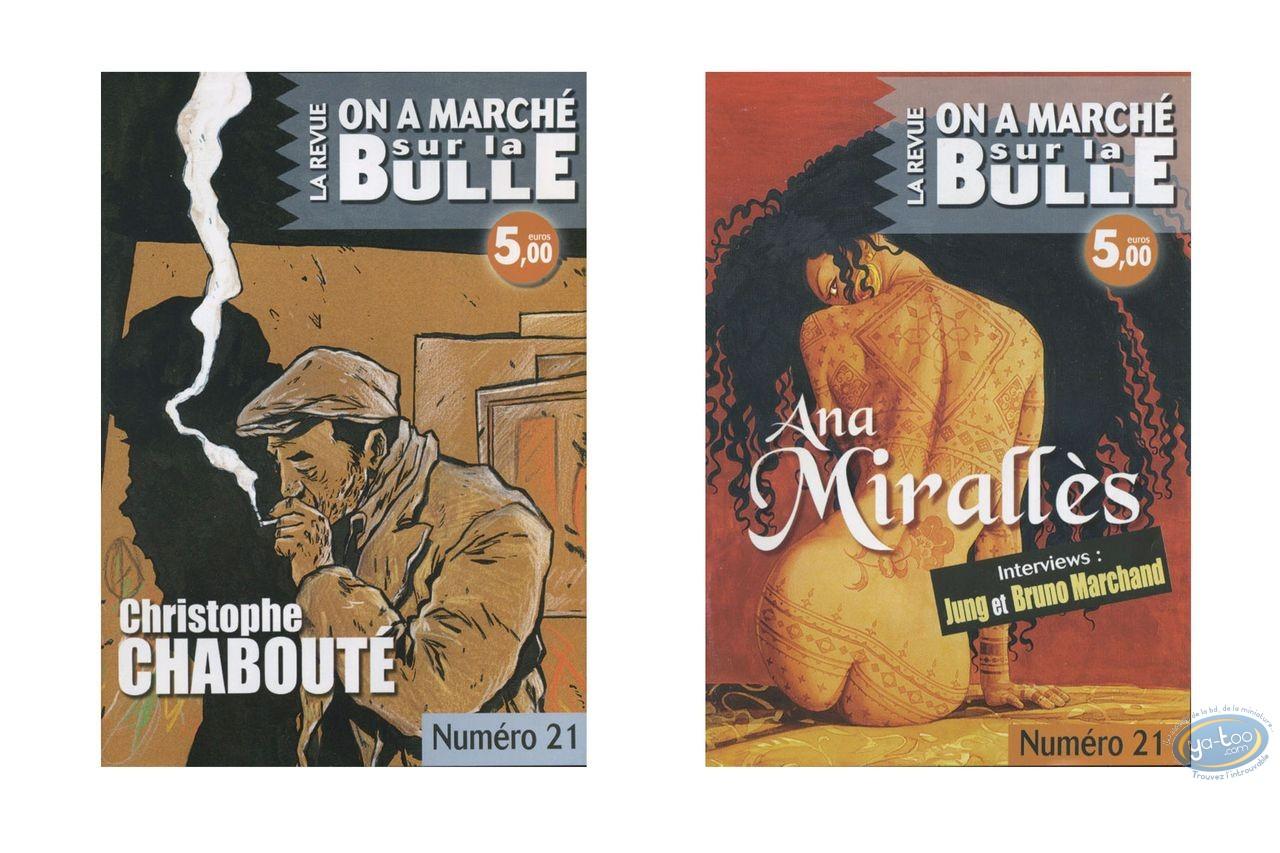 Monography, On a Marché sur la Bulle : Chabouté, Mirallès, Jung, Marchand