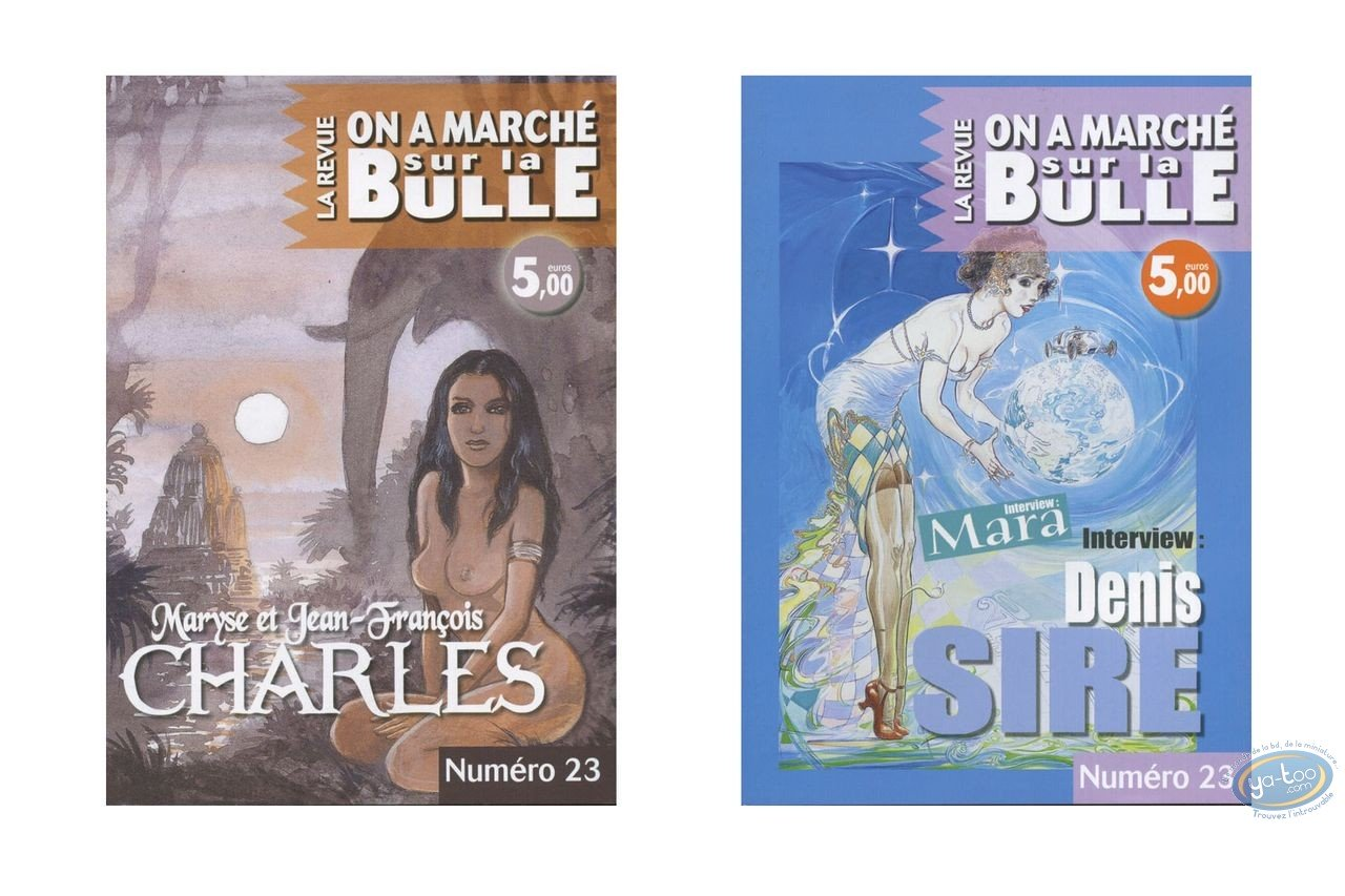 Monography, On a Marché sur la Bulle : Sire, Mara, Charles