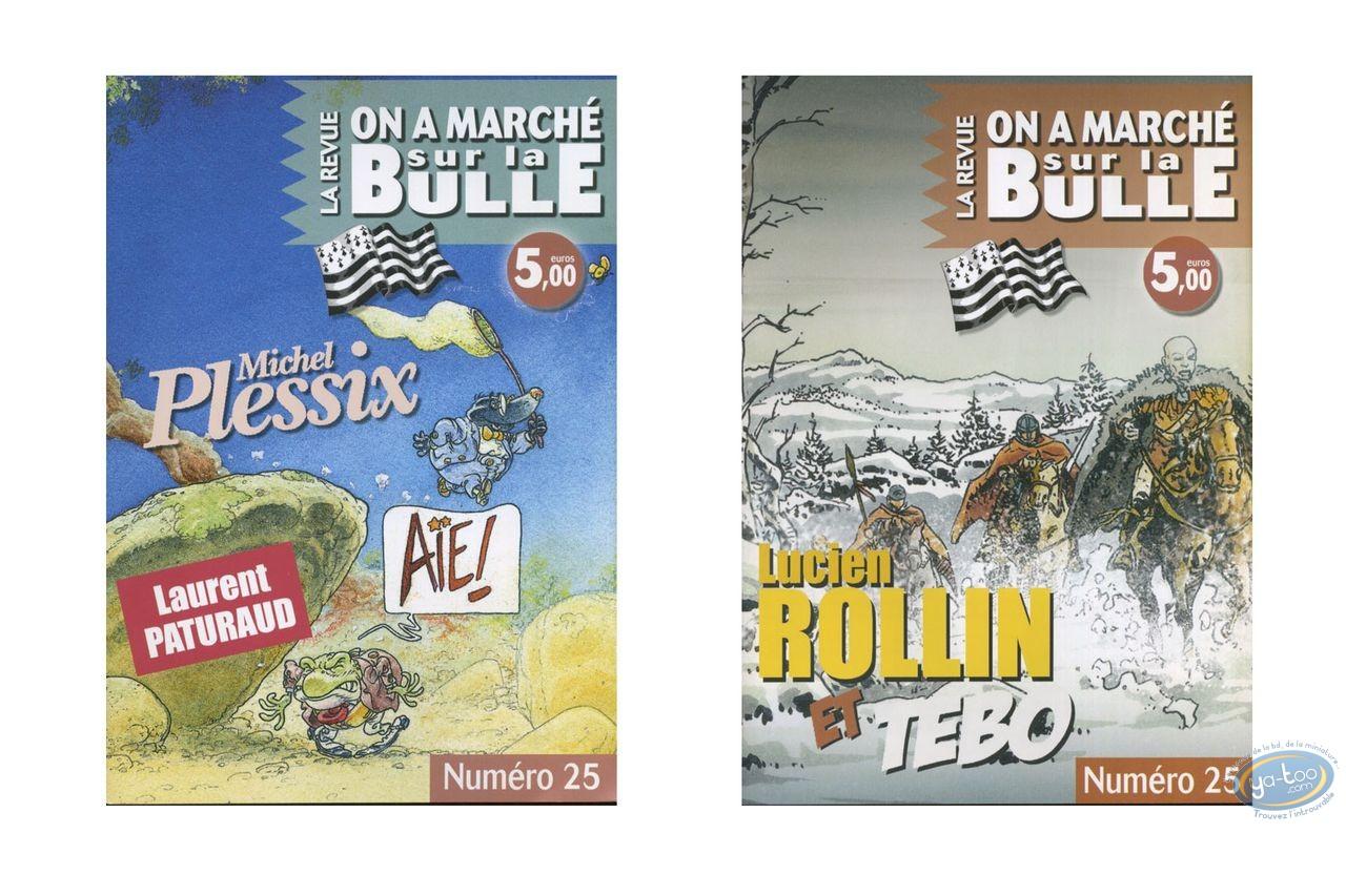 Monography, On a Marché sur la Bulle : Plessix, Rollin, Tebo, Paturaud