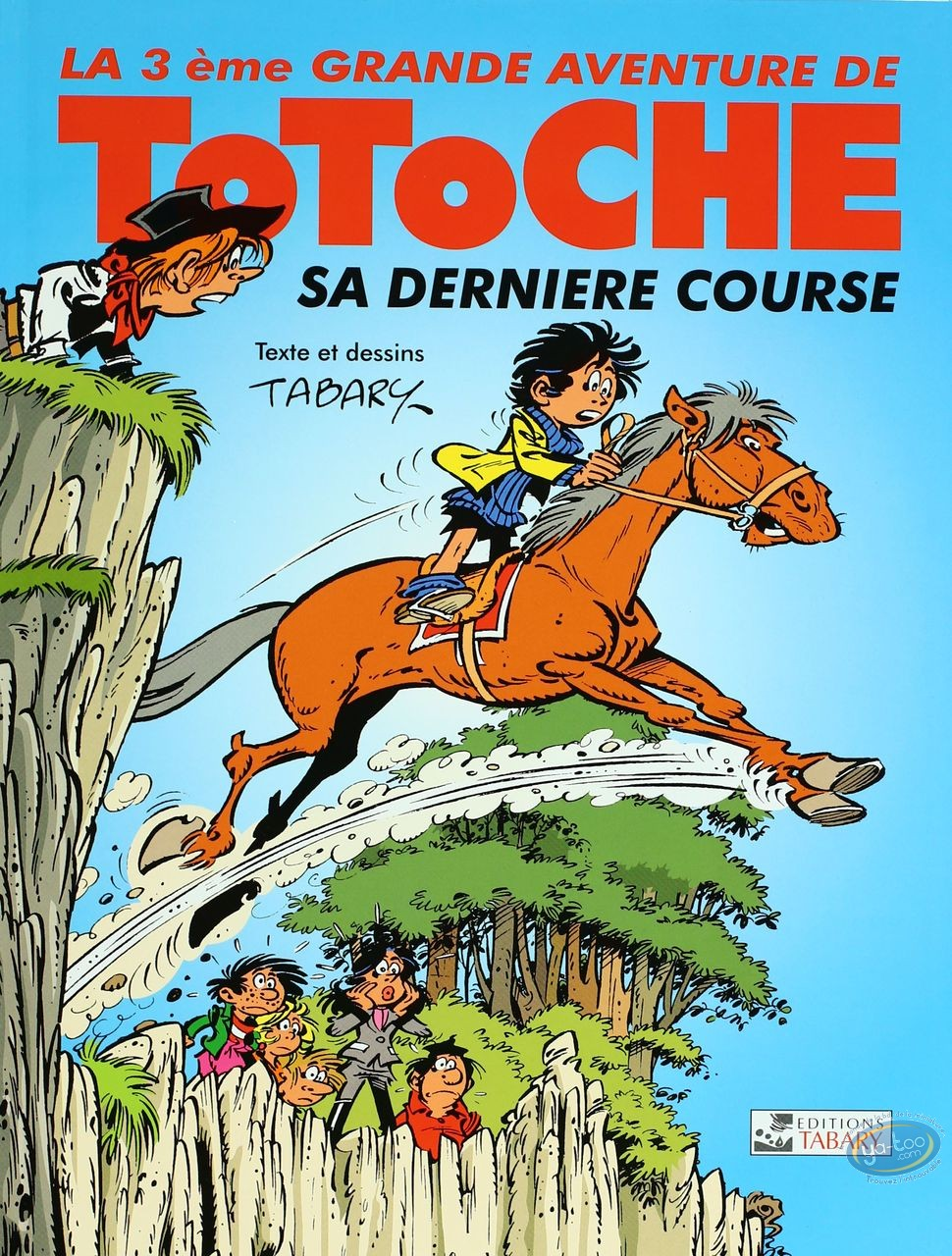 Reduced price European comic books, Totoche : His last race - The great adventures of Totoche Volume 3