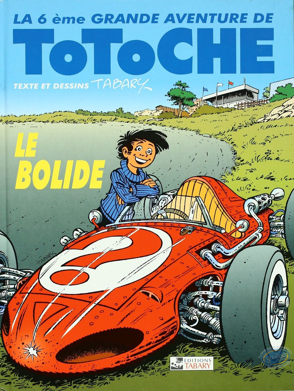 Reduced price European comic books, Totoche : The racing car - The great adventures of Totoche Volume 6