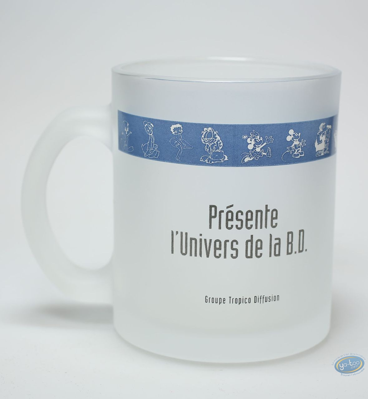 Tableware, Mug, Titi, Betty-Boop, Gardfield, Mickey, Les Bidochons, Calimero, Les Simpsons, Looney Tunes, Marsupilami, Gaston, Snoopy