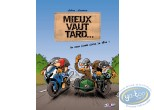 Used European Comic Books, Mieux vaut tard : It is better late volume 1 - Of unleaded full the head!