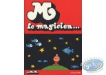 Listed European Comic Books, M Le magicien : Mattioli, M Le Magicien