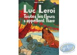 Listed European Comic Books, Luc Leroi : Toutes les fleurs s'appellent Tiare (no soft book)