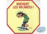 Sticker, Gaston Lagaffe : Deeply the holidays!