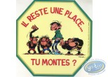 Sticker, Gaston Lagaffe : There is a place... You rise?