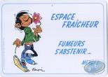 Deco, Gaston Lagaffe : Space freshness, smokers refrain ... Thanks!