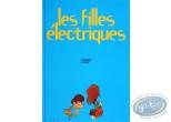 Listed European Comic Books, Filles Electriques (Les) : Les Filles Electriques