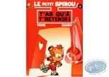 Listed European Comic Books, Young Spirou : Le Petit Spirou, T'as qu'à t'retenir !
