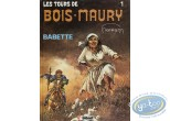 Listed European Comic Books, Tours de Bois-Maury (Les) : Babette (good condition)