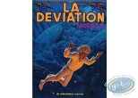 Listed European Comic Books, Déviation (La) : La Déviation