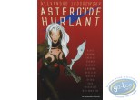 Used European Comic Books, Astéroïde Hurlant : Collectif, Astéroïde hurlant