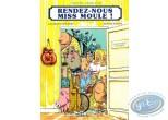 Used European Comic Books, Rendez-Nous Miss-Moule! : Rendez-nous miss moule!