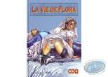Adult European Comic Books, La vie de Flora