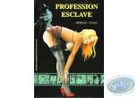 Adult European Comic Books, Professeur Bell : Profession esclave