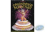 Office supply, Ca vous intéresse ?  : Perpetual Calendar, Dany