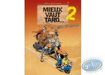 Used European Comic Books, Mieux vaut tard : It is better late volume 2 - The empire of gasoline