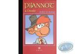Deluxe Edition, Pijannot : Pijannot
