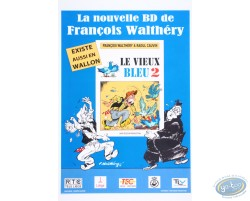 Advertising poster 'Le vieux bleu 2, La Nouvelle BD of Walthéry et Cauvin'