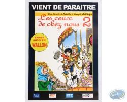 Advertising poster 'Les ceux de chez vous 2' of Walthéry