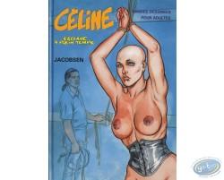 Céline esclave à plein temps