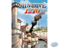 Minerve 1210 - The Cathar epic
