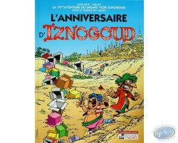 The birthday of Iznogoud - The adventures of the grand vizier Iznogoud  Volume 19