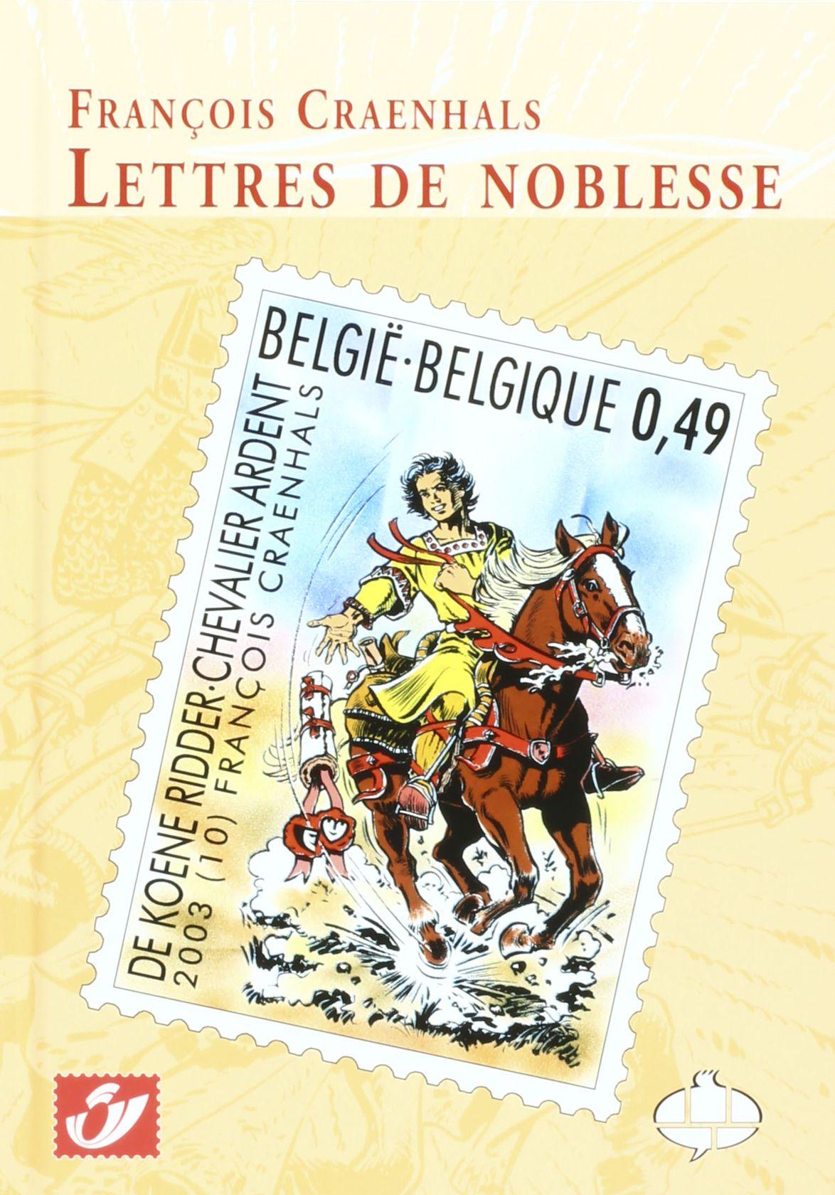 Album + timbres Chevalier Ardent François Craenhals, Lettres de Noblesse