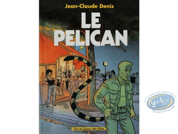 BD cotée, Pélican (Le) : Le Pelican
