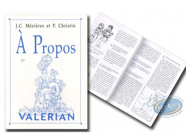 Monographie, Valérian : A propos de Valérian