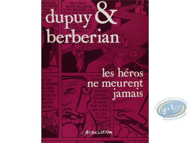 BD cotée, Héros ne Meurent Jamais (Les) : Dupuy-Berbérian, Les héros ne meurent jamais