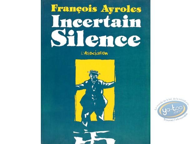 BD cotée, Incertain Silence : Incertain Silence