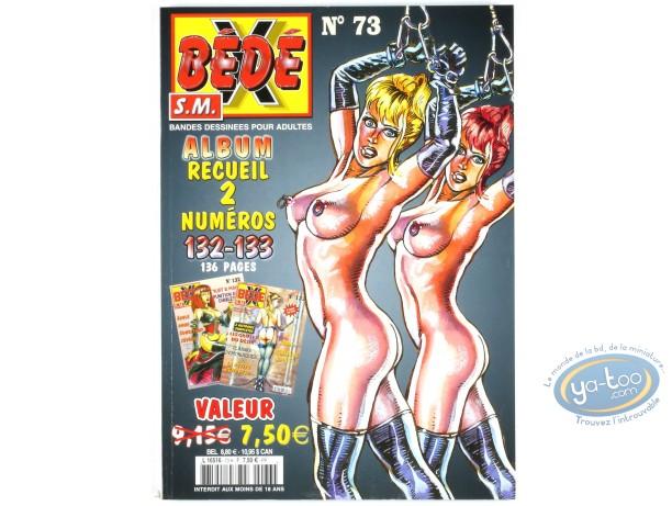 BD adultes, Bédé X N°73, Recueil des numéros 132/133
