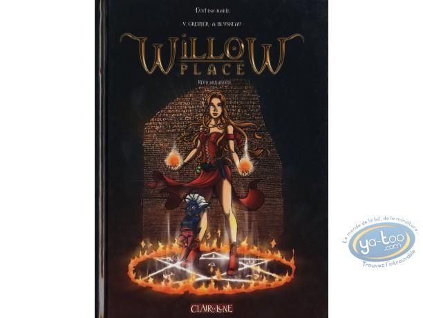 BD neuve, Willow Place : Willow Place, Réincarnations