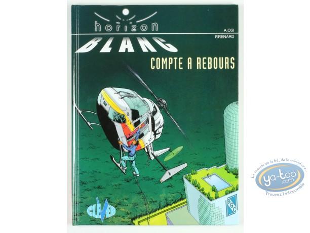 BD prix mini, Horizon Blanc : Horizon blanc, Compte à rebours