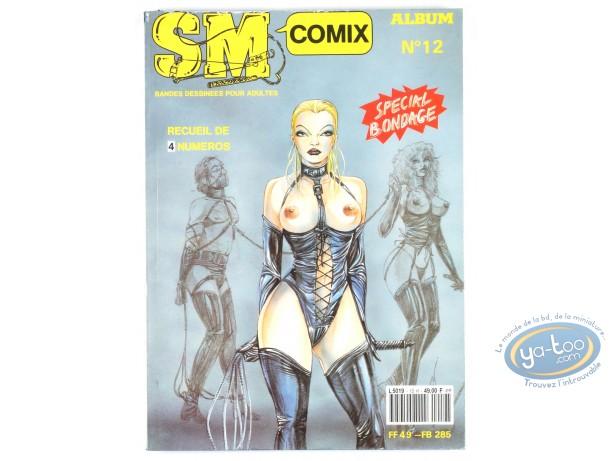 BD adultes, SM Comix N°12, Recueil de 4 numéros Special Bondage