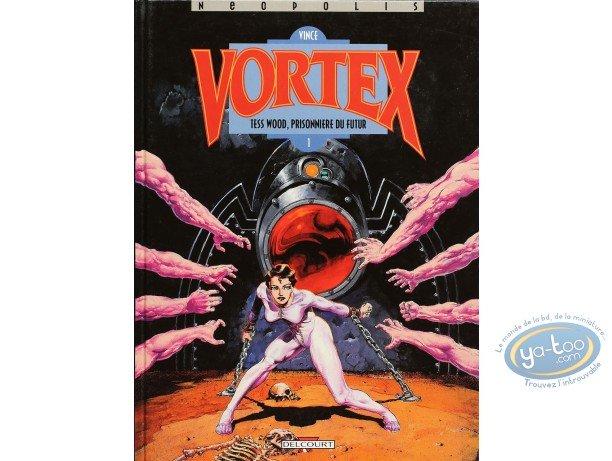 BD cotée, Vortex : Vortex, Tess Wood, Prisonniere du futur - 1