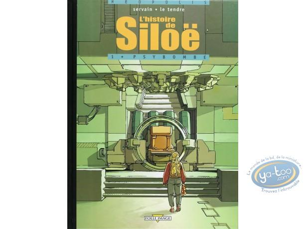 Edition spéciale, Siloe : Psybombe