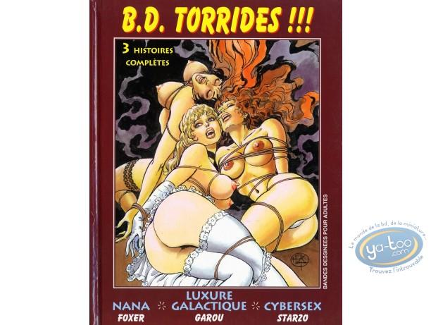 BD adultes, Torrides 3 histoires complètes : Nana, Luxure Galactique, Cybersexe
