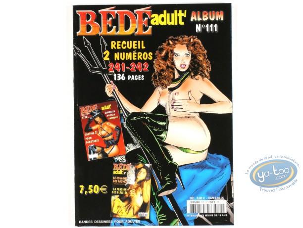 BD adultes, Bédé Adult N°111, Recueil de 2 numéros : n°241 et n°242