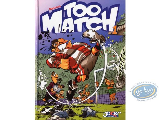BD neuve, Too Match : Too Match