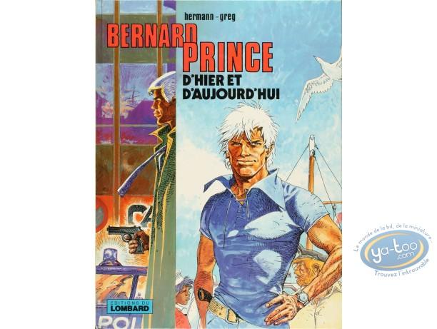 BD cotée, Bernard Prince : Bernard Prince, D'hier et d'Aujourd'hui