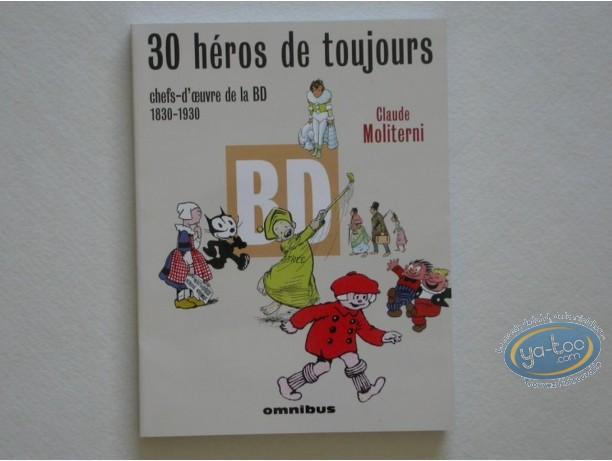Album, 30 héros de toujours : 30 héros de toujours, Chefs-d'oeuvre de la BD 1830-1930
