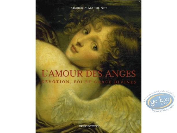 Livre, L'Amour des anges - Dévotion, foi et grâce divines