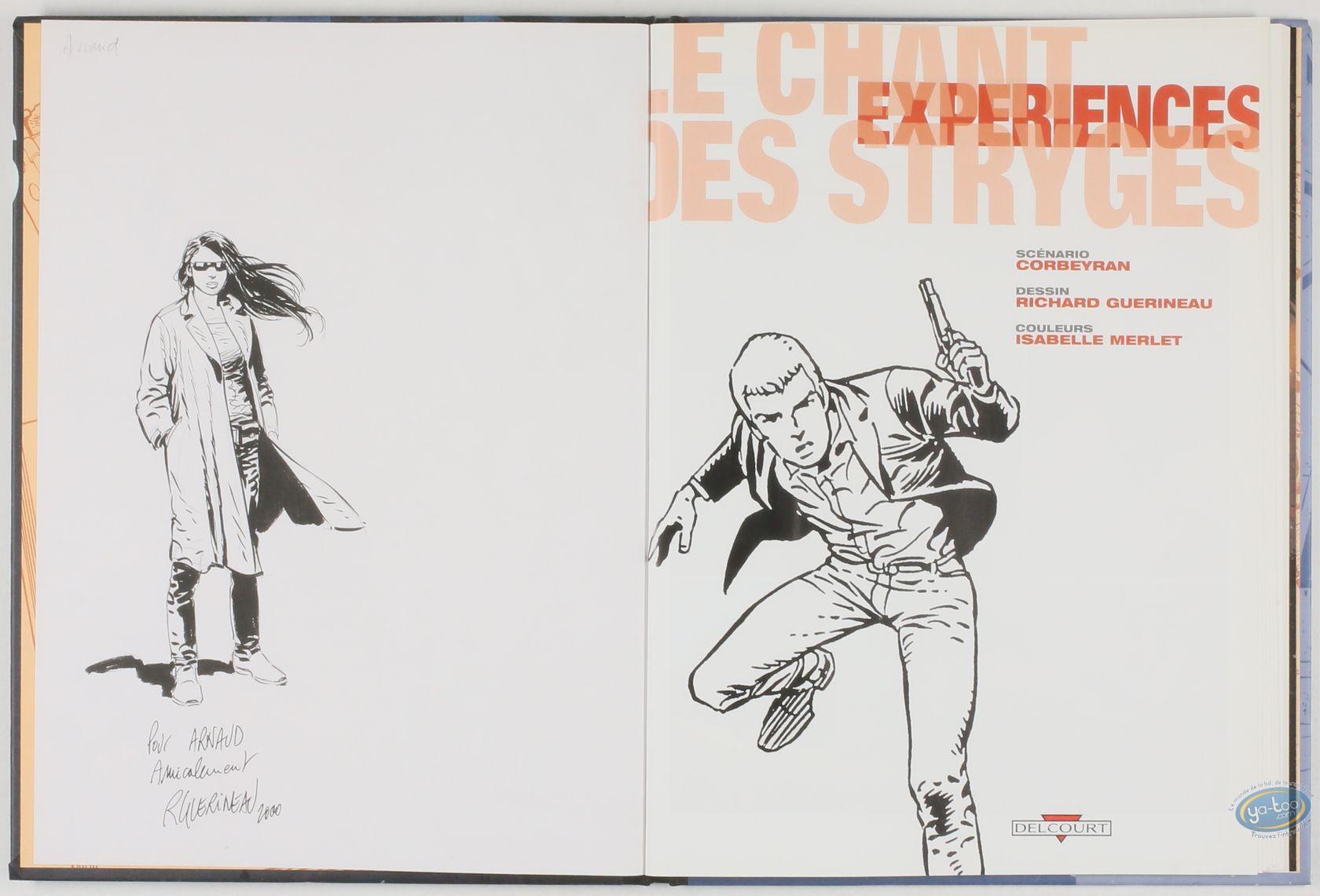 Edition spéciale, Chant des Stryges (Le) : Expériences